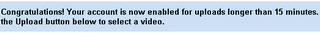 YouTubeの15分制限解除のメッセージ
